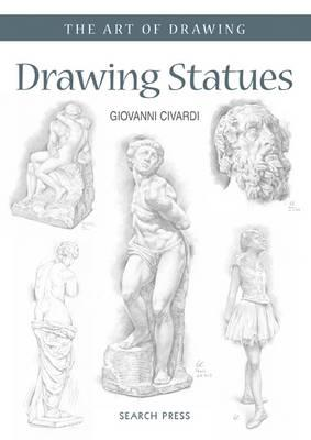 Art of Drawing: Drawing Statues (BOK)