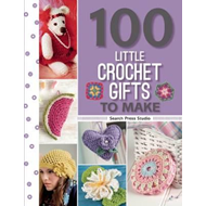 100 Little Crochet Gifts to Make (BOK)