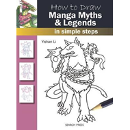 How to Draw: Manga Myths & Legends (BOK)