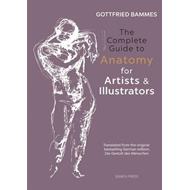 Complete Guide to Anatomy for Artists & Illustrators (BOK)