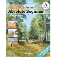 Acrylics for the Absolute Beginner (BOK)