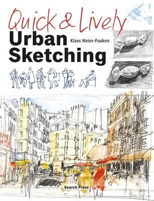 Quick & Lively Urban Sketching (BOK)