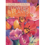How to Paint Flowers & Plants (BOK)