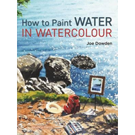 How to Paint Water in Watercolour (BOK)