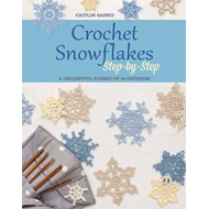 Crochet Snowflakes Step-by-Step (BOK)