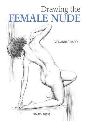 Drawing the Female Nude (BOK)