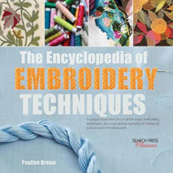 Encyclopedia of Embroidery Techniques (BOK)