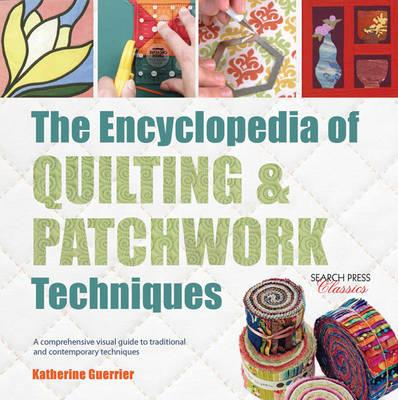 Encyclopedia of Quilting & Patchwork Techniques (BOK)