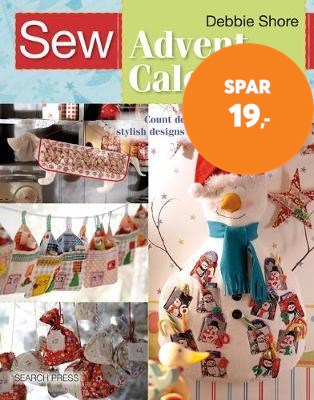 Sew Advent Calendars - Count Down to Christmas with 20 Stylish Designs to Fill with Festive Treats (BOK)