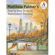 Matthew Palmer's Step-by-Step Guide to Watercolour Painting (BOK)