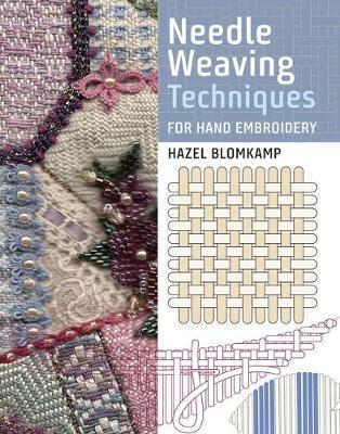 Needle Weaving Techniques for Hand Embroidery (BOK)