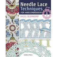 Needle Lace Techniques for Hand Embroidery (BOK)