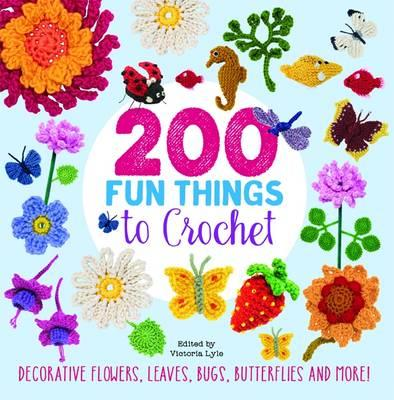200 Fun Things to Crochet (BOK)