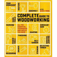 Complete Guide to Woodworking (BOK)