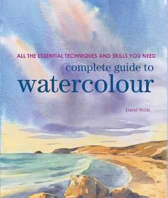 Complete Guide to Watercolour (BOK)