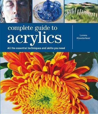 Complete Guide to Acrylics (BOK)