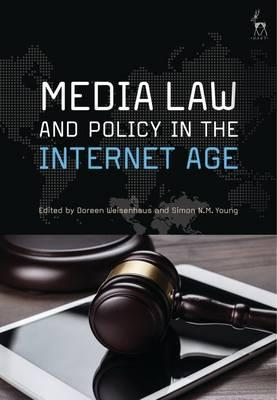 Media Law and Policy in the Internet Age (BOK)