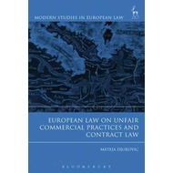 European Law on Unfair Commercial Practices and Contract Law (BOK)