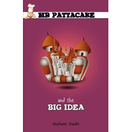 Mr Pattacakes Big Idea (BOK)