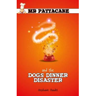 Mr Pattacake and the Dogs Dinner Disaster (BOK)