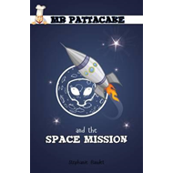 Mr Pattacake and the Space Mission (BOK)