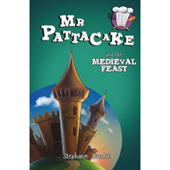 Mr Pattacake and the Medieval Feast (BOK)