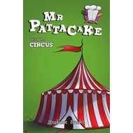 Mr Pattacake Joins the Circus (BOK)