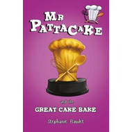 Mr Pattacake and the Great Cake Bake Competition (BOK)