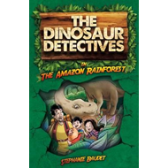 Dinosaur Detectives in the Amazon Rainforest (BOK)