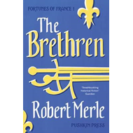 Fortunes of France 1: The Brethren (BOK)