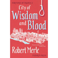 Fortunes of France 2: City of Wisdom and Blood (BOK)