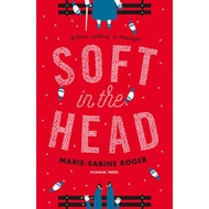Soft in the Head (BOK)