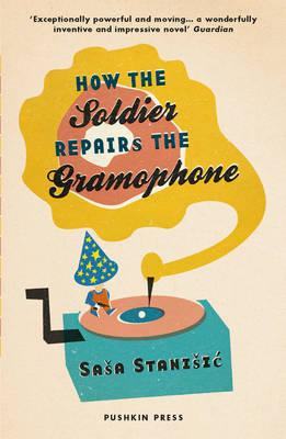 How the Soldier Repairs the Gramophone (BOK)
