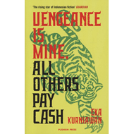 Vengeance is Mine, All Others Pay Cash (BOK)