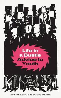 Life in a Bustle (BOK)