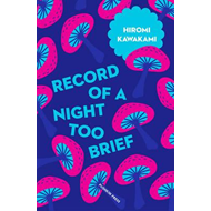 Record of a Night Too Brief (BOK)