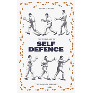 Noble English Art of Self-Defence (BOK)