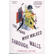 Man who Walked Through Walls (BOK)