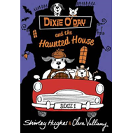 Dixie O'Day and the Haunted House (BOK)