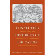 Connecting Histories of Education (BOK)