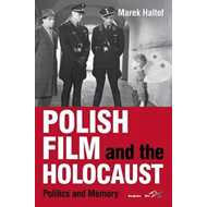 Polish Film and the Holocaust (BOK)