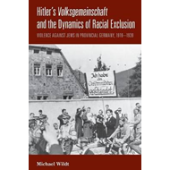 Hitler's <i>Volksgemeinschaft</i> and the Dynamics of Racial (BOK)