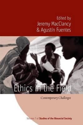 Ethics in the Field (BOK)