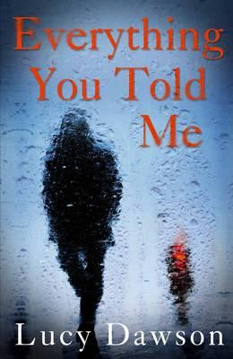 Everything You Told Me (BOK)