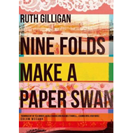 Nine Folds Make a Paper Swan (BOK)