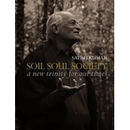 Soil Soul Society: A New Trinity for Our Time (BOK)