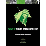 What If Money Grew on Trees (BOK)
