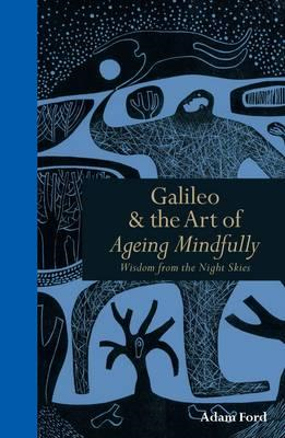 Galileo & the Art of Ageing Mindfully (BOK)