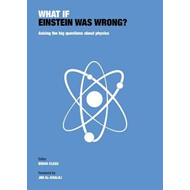 What If Einstein Was Wrong (BOK)
