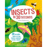 Insects in 30 Seconds (BOK)